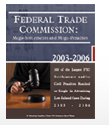 67-page Report explores 100 of largest FTC settlements and/or civil penalties reached or sought in advertising law-related cases during 2003-2006.